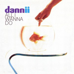 All I Wanna Do (Dannii Minogue song) - Image: AIWD Large 0062