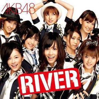 River (AKB48 song) - Image: AKB48 RIVER Regular Edition (KIZM 43) cover