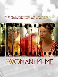 <i>A Woman Like Me</i> (film) 2014 film
