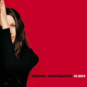 So Pure - Image: Alanis Morissette So Pure