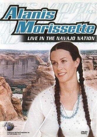 Live in the Navajo Nation - Image: Alanis Morissette Live in the Navajo Nation
