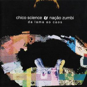 Da Lama ao Caos - Image: Album Da lama ao caos cover