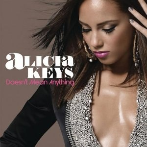 Doesn't Mean Anything - Image: Alicia Keys Doesn't Mean Anything