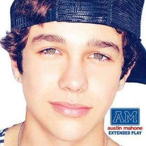 Extended Play (Austin Mahone EP) - Image: Austin Mahone EP
