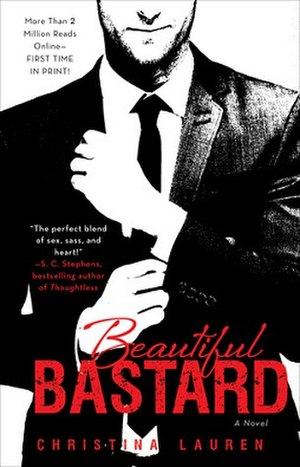 Beautiful Bastard - Cover for the 2013 first edition