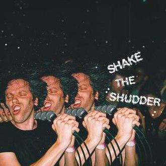 Shake the Shudder - Image: Chk Chk Chk Shake the Shudder
