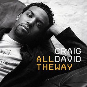 All the Way (Craig David song) - Image: Craig David All the Way (CD 1)