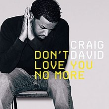 Craig David — Don't Love You No More (I'm Sorry) (studio acapella)