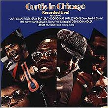 Curtis Mayfield - Curtis in Chicago album cover.jpg