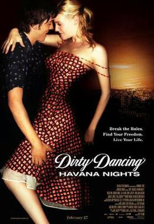 Dirty Dancing: Havana Nights - Theatrical release poster