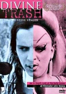 <i>Divine Trash</i> 1998 film by Steve Yeager