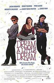 <i>Dream a Little Dream</i> (film) 1989 film by Marc Rocco