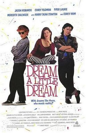 Dream a Little Dream (film) - Image: Dream a little dream (film poster)