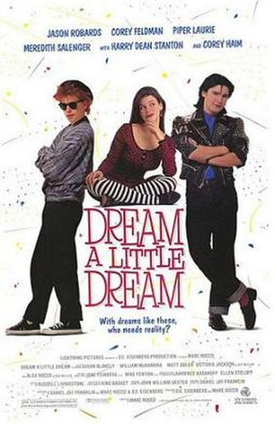 Picture of a movie: Dream A Little Dream