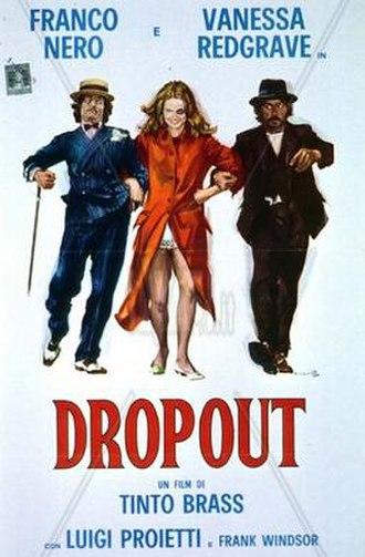 Dropout (1970 film) - Promotional poster