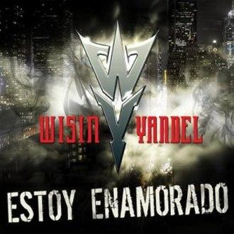 Estoy Enamorado (Wisin & Yandel song) - Image: Estoy Enamorado (Single Cover)