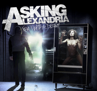 <i>From Death to Destiny</i> 2013 studio album by Asking Alexandria