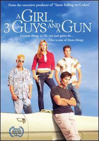 A Girl, Three Guys, and a Gun - Image: Girl, 3 Guys and a Gun