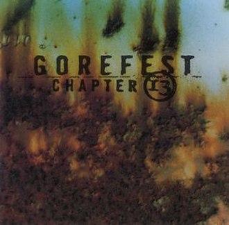 Chapter 13 (album) - Image: Gorefest Chapter 13