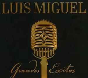 Grandes Éxitos (Luis Miguel album) - Image: Grandesxitoslm