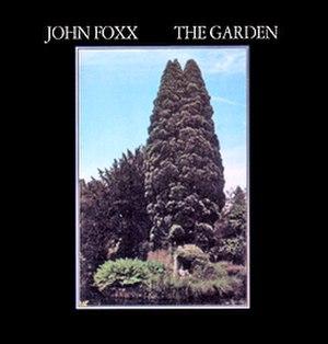 The Garden (John Foxx album) - Image: John Foxx The Garden CD album cover
