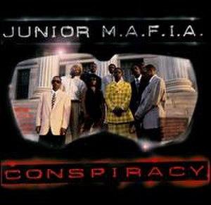 Conspiracy (Junior M.A.F.I.A. album) - Image: Junior MAFIA