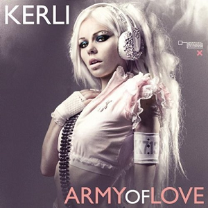 Army of Love - Image: Kerli Army of Love single cover