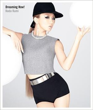 Dreaming Now! - Image: Koda Kumi Dreaming Now! CD+DVD