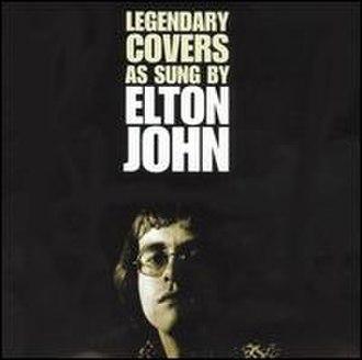 Chartbusters Go Pop - Image: Legendary Covers Elton John