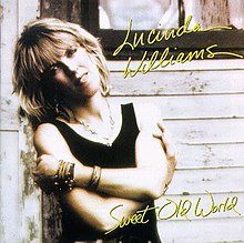 Lucinda Williams-Sweet Old World.jpg
