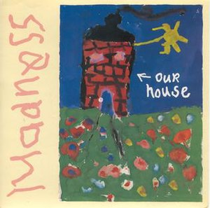Our House (Madness song) - Image: Madness Our House