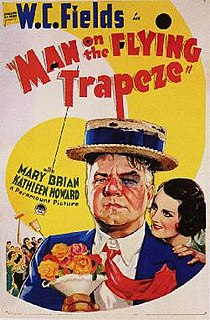 <i>Man on the Flying Trapeze</i> 1935 film by Clyde Bruckman, W. C. Fields