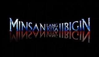 <i>Minsan Lang Kita Iibigin</i> television series
