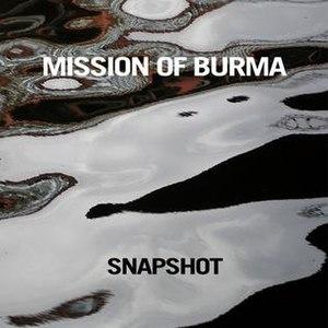 Snapshot (Mission of Burma album) - Image: Mission of Burma Snapshot Cover