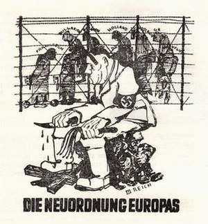 "Operation N - Polish Resistance satirical poster, ""New European Order"" (German: ""Die Neuordnung Europas""):  Polish reaction to Hitler's plan to establish a ""New Order"" in Europe, under Nazi German domination. Center: Hitler.  Background: imprisoned European nations (France, Bulgaria, Holland, Yugoslavia, Belgium, Greece, Poland, Hungary, etc.)."