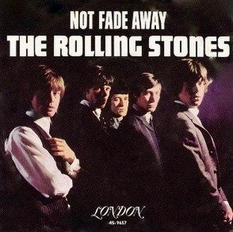 Not Fade Away (song) - Image: Not fade away