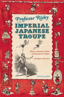 Professor Risley and the Imperial Japanese Troupe - Cover.jpg