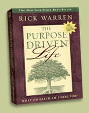 The Purpose Driven Life - The Purpose Driven Life book cover