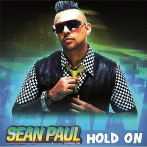 Hold On (Sean Paul song) - Image: SP Hold On single