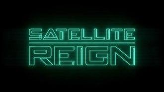 Satellite Reign - Image: Satellite Reign cover
