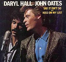 Hall and oates say it isn t so