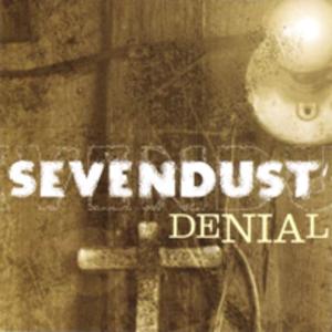 Denial (Sevendust song) - Image: Sevendust denial