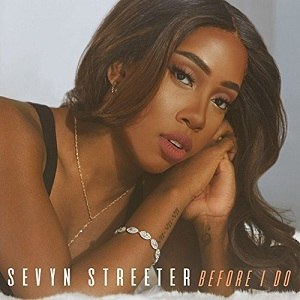 Before I Do - Image: Sevyn Streeter Before I Do Single Cover