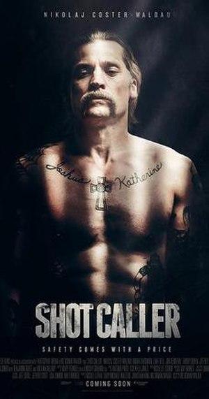 Shot Caller (film) - Teaser poster