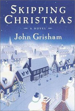 Skipping Christmas - First edition
