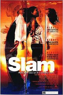 <i>Slam</i> (1998 film) 1998 film directed by Marc Levin