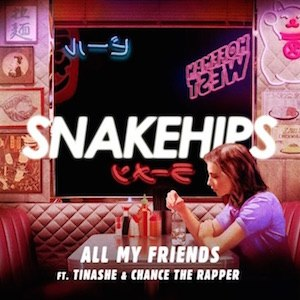 All My Friends (Snakehips song)
