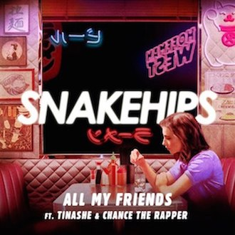 All My Friends (Snakehips song) - Image: Snake Hips All My Friends