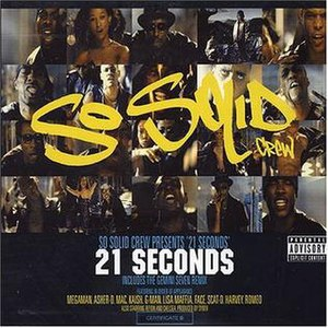 21 Seconds - Image: So Solid Crew 21Seconds