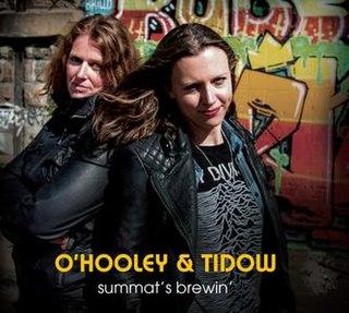 <i>Summats Brewin</i> 2015 studio album by OHooley & Tidow